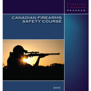 Canadian Firearms Safety Course Student Manual